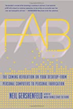 FAB: The Coming Revolution on Your…