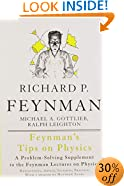 Feynman's Tips on Physics: Reflections, Advice, Insights, Practice - A Problem-Solving Supplement to the Feynman Lectures on Physics