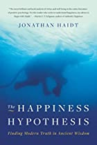 The Happiness Hypothesis: Finding Modern…