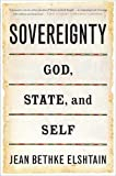 Elshtain, Jean Bethke: Sovereignty: God, State, and Self