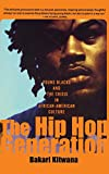 Kitwana, Bakari: The Hip Hop Generation: Young Blacks and the Crisis in African American Culture