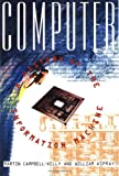 Aspray, William: Computer: A History of the Information Machine