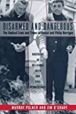 Polner, Murray: Disarmed and Dangerous : The Radical Lives and Times of Daniel and Philip Berrigan