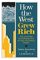 How the West Grew Rich: The Economic…