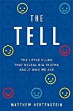 The Tell: The Little Clues That Reveal Big…