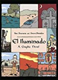 Stavans, Ilan: El Iluminado: A Graphic Novel