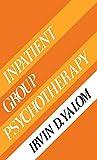 Yalom, Irvin D.: Inpatient Group Psychotherapy