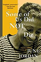 Some of Us Did Not Die: New and Selected&hellip;