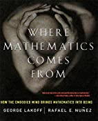 Where Mathematics Comes From: How the…