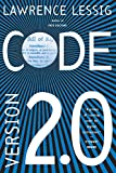 Lessig, Lawrence: Code: Version 2.0