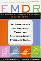 EMDR: The Breakthrough Eye Movement…