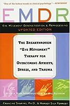 EMDR: The Breakthrough Eye Movement…