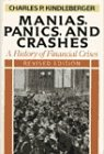 Kindleberger, Charles Poor: Manias, Panics, And Crashes: A History Of Financial Crises