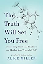 The Truth Will Set You Free: Overcoming…