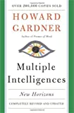Gardner, Howard: Multiple Intelligences: New Horizons
