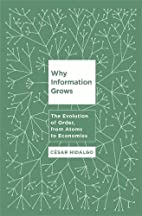 Why Information Grows: The Evolution of…