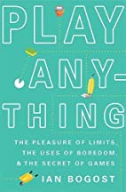 Play Anything: The Pleasure of Limits, the…