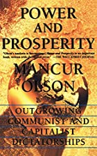 Power and Prosperity: Outgrowing Communist…