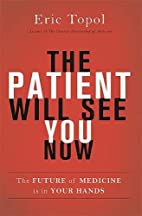 The Patient Will See You Now: The Future of…