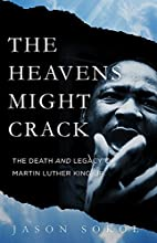 The Heavens Might Crack: The Death and…