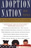 Pertman, Adam: Adoption Nation: How the Adoption Revolution Is Transforming America