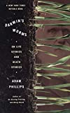 Phillips, Adam: Darwin&#39;s Worms: On Life Stories and Death Stories