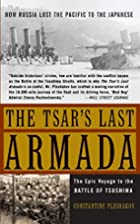 The Tsar's Last Armada: The Epic Voyage…