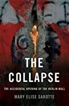 The Collapse: The Accidental Opening of the…