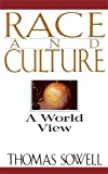 Sowell, Thomas: Race and Culture: A World View
