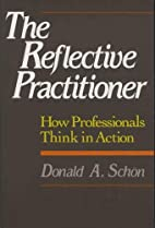 The Reflective Practitioner: How…