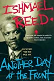 Reed, Ishmael: Another Day At The Front