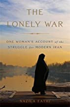 The Lonely War: One Woman's Account of…