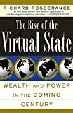 Richard Rosecrance: The Rise Of The Virtual State Wealth And Power In The Coming Century
