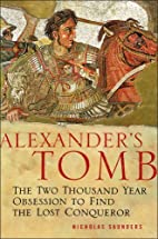 Alexander's Tomb: The Two-Thousand Year…