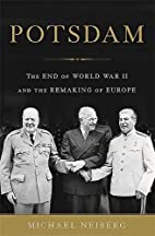 Potsdam: The End of World War II and the…