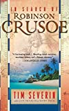 Severin, Timothy: In Search of Robinson Crusoe