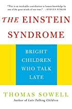 The Einstein Syndrome: Bright Children Who…