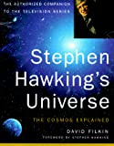 Hawking, Stephen W.: Stephen Hawking&#39;s Universe: The Cosmos Explained
