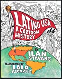 Stavans, Ilan: Latino USA: A Cartoon History