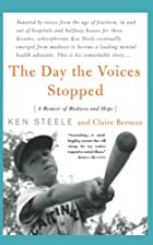 The Day the Voices Stopped: A…