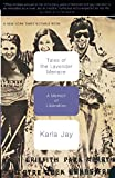 Jay, Karla: Tales of the Lavender Menace: A Memoir of Liberation