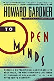 Howard E. Gardner: To Open Minds
