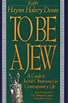 To Be a Jew: A Guide to Jewish Observance in…