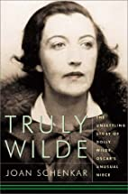 Truly Wilde: The Unsettling Story Of Dolly…