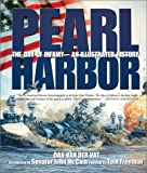 Van Der Vat, Dan: Pearl Harbor: The Day of Infamy - An Illustrated History