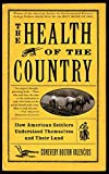 Valencius, Conevery: The Health of the Country: How American Settlers Understood Themselves and Their Land