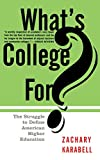 Karabell, Zachary: What's College for