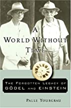 A World Without Time: The Forgotten Legacy…
