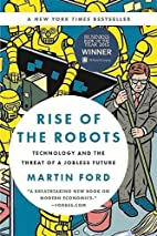 Rise of the Robots: Technology and the…