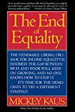 Kaus, Mickey: The End of Equality